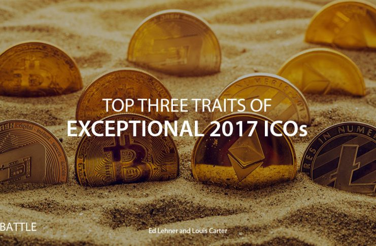 TOP THREE TRAITS OF EXCEPTIONAL 2017 ICOs